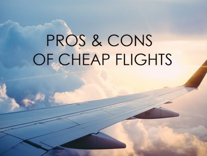 The Pros and Cons of Cheap Flights